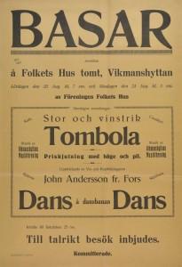 """Affisch. Föreningen Folkets Hus i Vikmanshyttan bjöd in till """"Basar"""" den 23 och 24 augusti 1924. Stor och vinstrik tombola, dans och prisskjutning med pilbåge var några av aktiviteterna."""