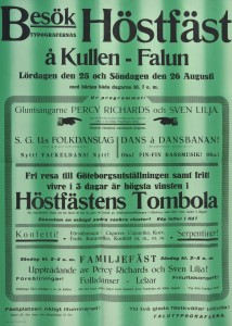 """Affisch. """"Höstfäst å Kullen - Falun"""" den 25 och 26 augusti 1923. Falutypograferna inbjöd till två glada festdagar. Högsta vinsten i höstfestens tombola var en fri resa med uppehälle i tre dagar i samband med Göteborgsutställningen."""