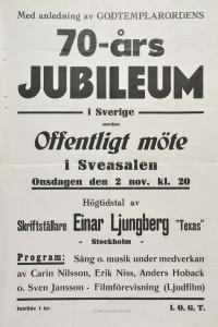 Affisch. Godtemplarordens 70-årsjubiléum i Sverige. Offentligt möte i Sveasalen den 2 november 1942. Högtidstal av Einar Ljungberg. Sång och musik. Inträde 1 krona.