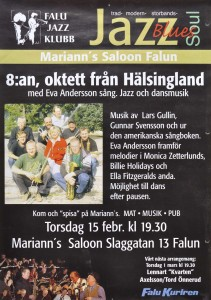 Affisch. Falu Jazzklubb inbjöd till ett arrangemang den 15 februari (okänt årtal) till ett arrangemang på Mariann´s Saloon i Falun. 8:an en oktett från Hälsingland underhöll.