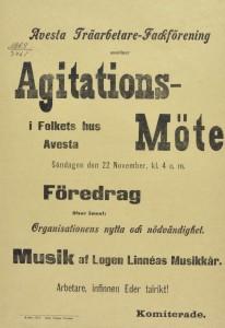 Affisch. Avesta Träarbetarefackförening inbjöd till agitationsmöte den 22 november 1903.